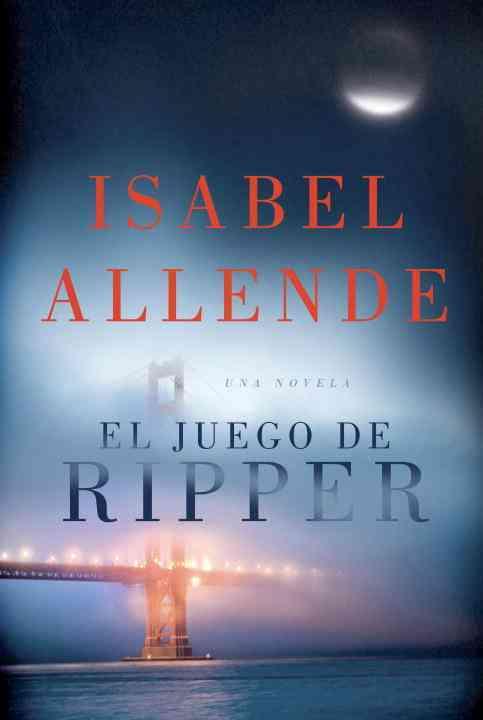 El juego de Ripper / Ripper By Allende, Isabel